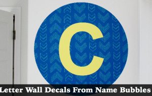 Letter Wall Decals From Name Bubbles