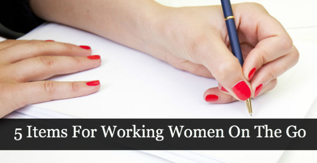 5 Items For Working Women On The Go