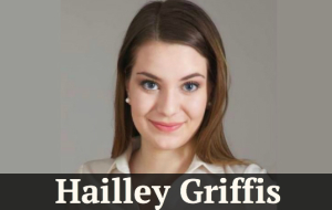 An Interview With Hailley Griffis