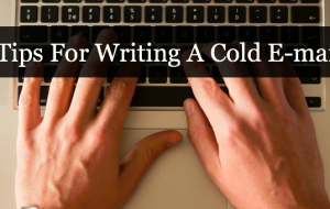 Tips for Writing a Cold Email